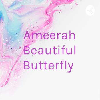 Ameerah Beautiful Butterfly