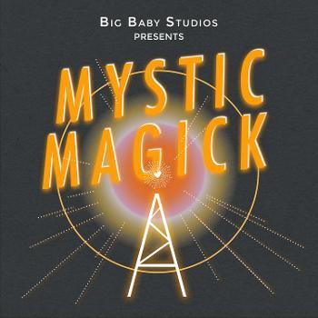 Mystic Magick