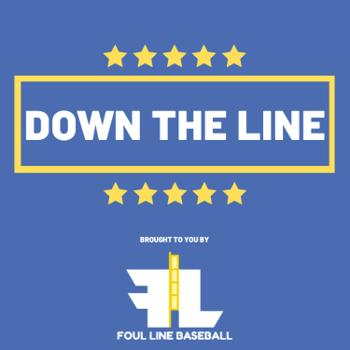 Down The Line Baseball Podcast