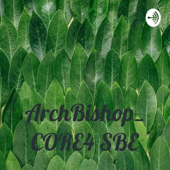 ArchBishop_ CORE4 SBE