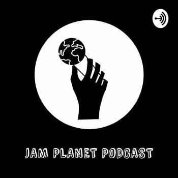 Jam planet podcast (JPP)