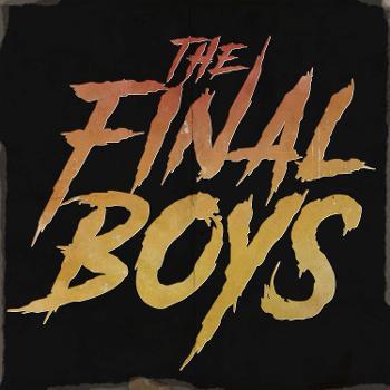 The Final Boys
