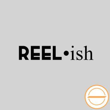 Reel•ish
