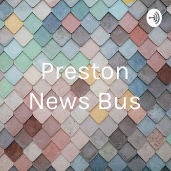 Preston News Bus