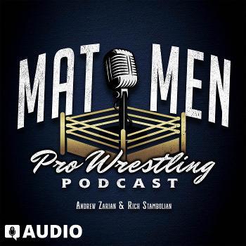 Mat Men Pro Wrestling Podcast