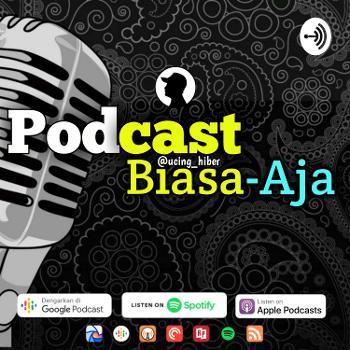 Podcast Biasa-aja