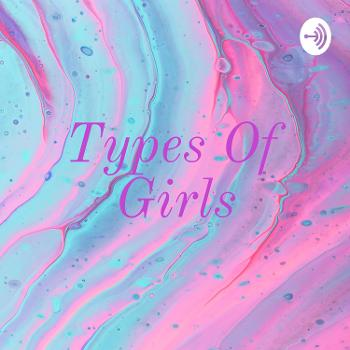 Types Of Girls