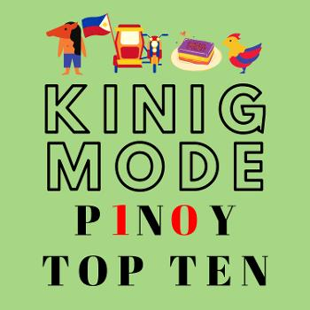 Kinig Mode - Pinoy Top Ten