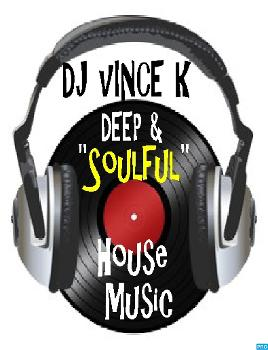 VINCE K's DEEP and SOULFUL PODCAST
