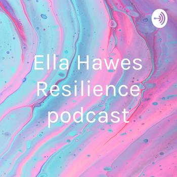 Ella Hawes Resilience podcast