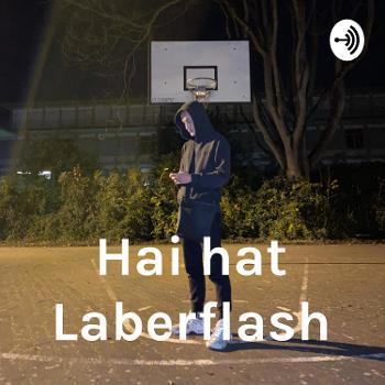 Hai hat Laberflash