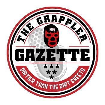 The Grappler Gazette Podcast