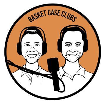 Basket Case Clubs