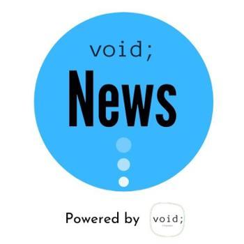 Void; News