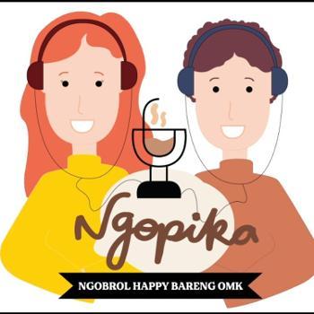 #NGOPIKA - NGOBROL HAPPY BARENG OMK