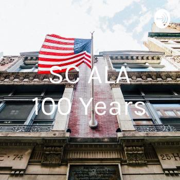 SC ALA 100 Years
