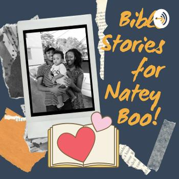 Bible Stories for Natey Boo