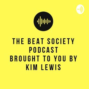 The Beat Society Podcast By Kim