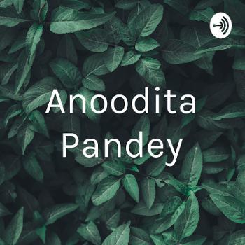 Anoodita Pandey