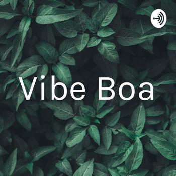 Vibe Boa
