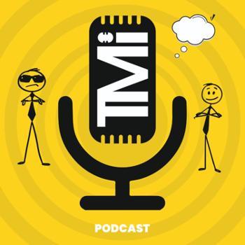 The TMi Podcast