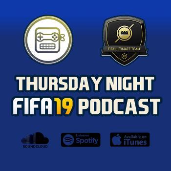 Thursday Night FIFA Podcast