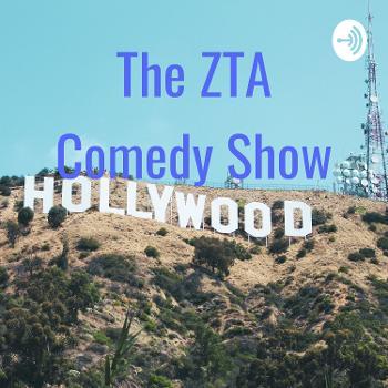 The ZTA Comedy Show