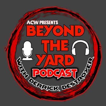 ACW Beyond The Yard