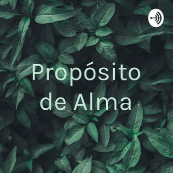 Propósito de Alma