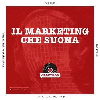 CRAZYPOD - Il Marketing che suona