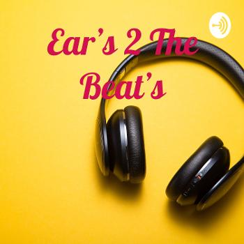 Ear's 2 The Beat's