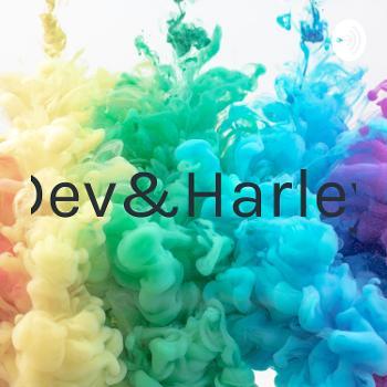 Dev&Harley