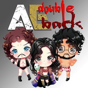 AE Double Back - The AEW Dynamite Recap Show