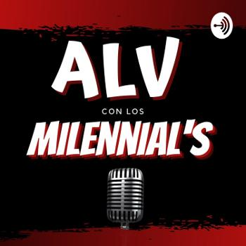 ALV con los Millennial's