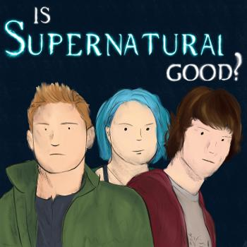 Is Supernatural Good?