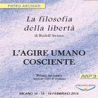 La Filosofia della Libertà di Rudolf Steiner - 2° Ciclo - 1° Seminario - Milano, dal 14 al 16 febbraio 2014