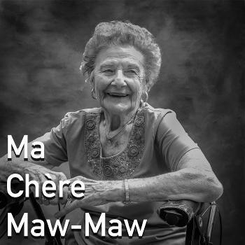 Ma Chère Maw-Maw: Documenting Cajun & Creole Grandmothers of South Louisiana