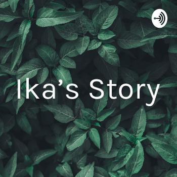 Ika's Story