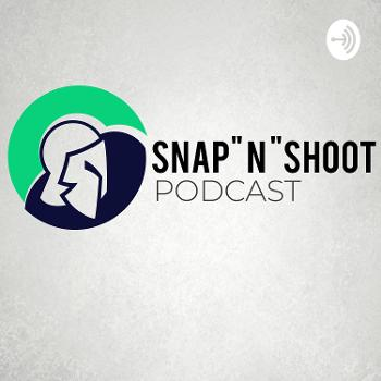 Snap N Shoot Podcast