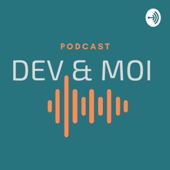 Dev & Moi