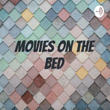 Movies on the bed