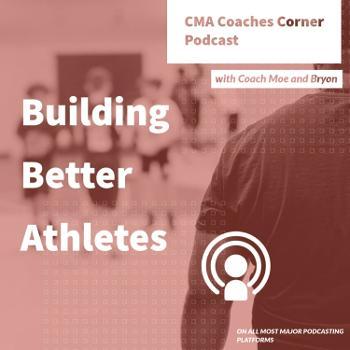 CMA Coaches Corner
