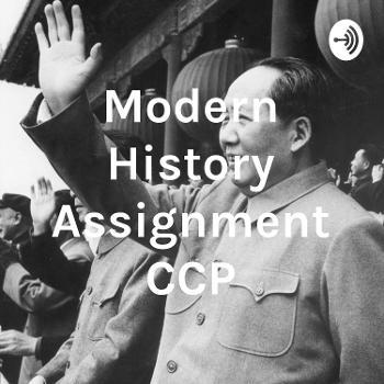 Modern History Assignment CCP