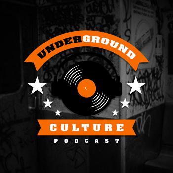 Underground Culture Podcast