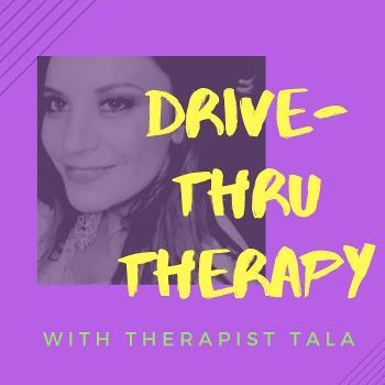 Drive-Thru Therapy