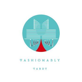 Fashionably Tardy