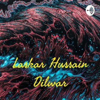 Laskar Hussain Dilwar