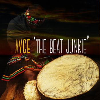 Ayce The Beat Junkie's Podcast