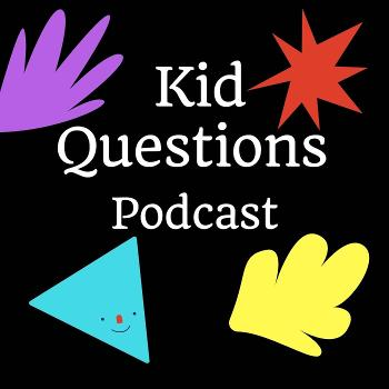 Kid Questions Podcast