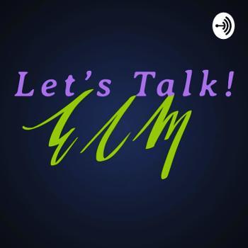 Let's Talk ECM